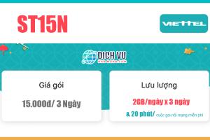 Gói ST15N Viettel – Ưu đãi 6GB, Gọi nội mạng tối đa 1000 phút