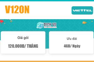Gói V120N Viettel – Ưu đãi 4GB 1 ngày và gọi nội mạng miễn phí giá 120k