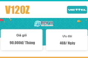 Gói V120Z Viettel – Ưu đãi 4GB 1 ngày giá rẻ 90k 1 tháng