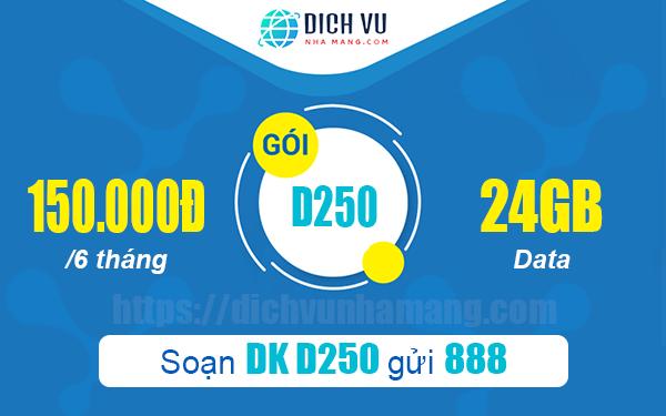 Đăng ký gói D250 Vinaphone 24GB 6 tháng